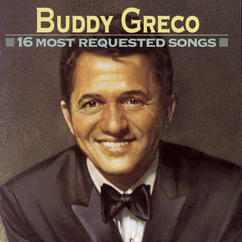 16 Most Requested Songs von Buddy Greco