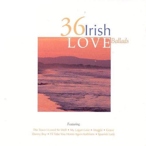 36 Irish Love Ballads de Various Artists