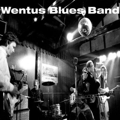 Wentus Blues Band by Wentus Blues Band