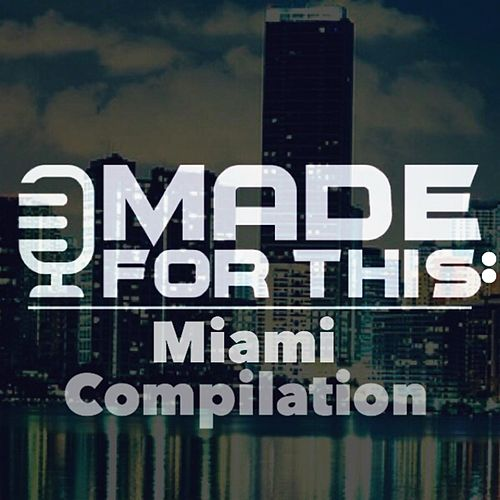 Made for This: Miami Compilation de Various Artists