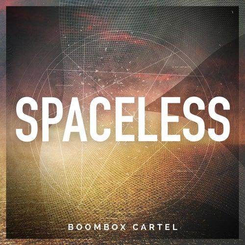 Spacless von Boombox Cartel