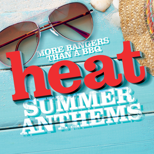 Heat Summer Anthems by Various Artists