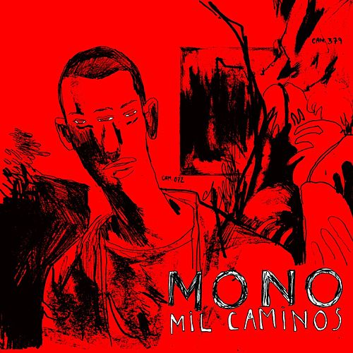 Mil Caminos von Mono