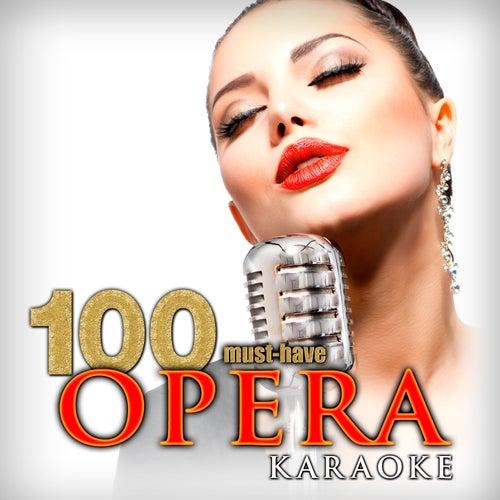 100 Must-Have Opera Karaoke de Various Artists