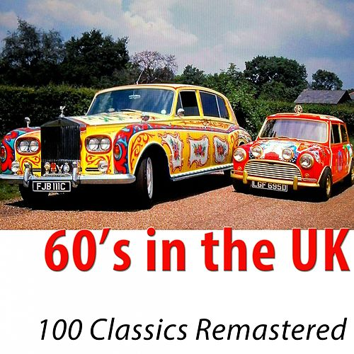 60's in the UK (100 Classics Remastered) di Various Artists