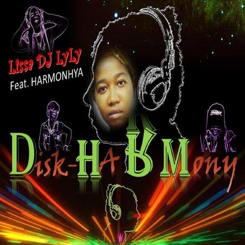 Disk Har MoNy von Lissa DJ LyLy