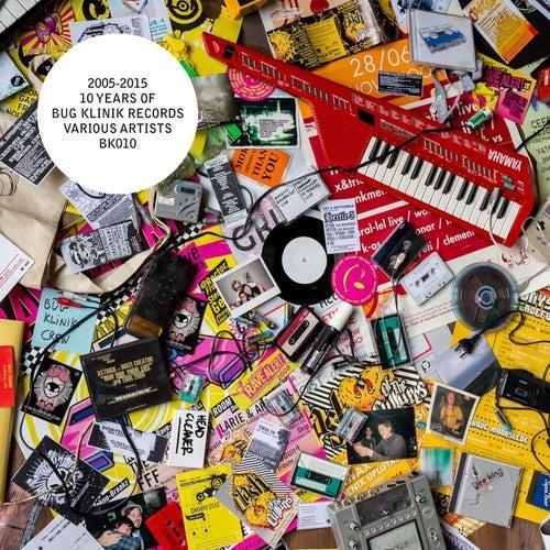10 Years Bug Klinik by Various Artists