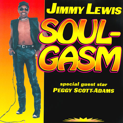 Soulgasm by Jimmy Lewis