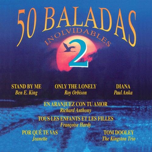 50 Baladas Inolvidables, Vol. 2 de Various Artists