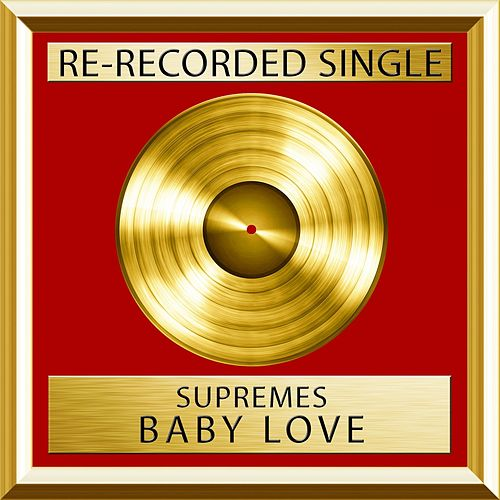 Baby Love (Single) von The Supremes
