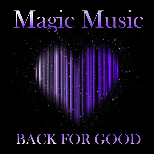 Magic Music - Back For Good de Various Artists