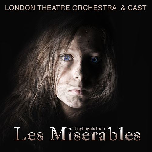 Highlights from Les Miserables de London Theatre Orchestra