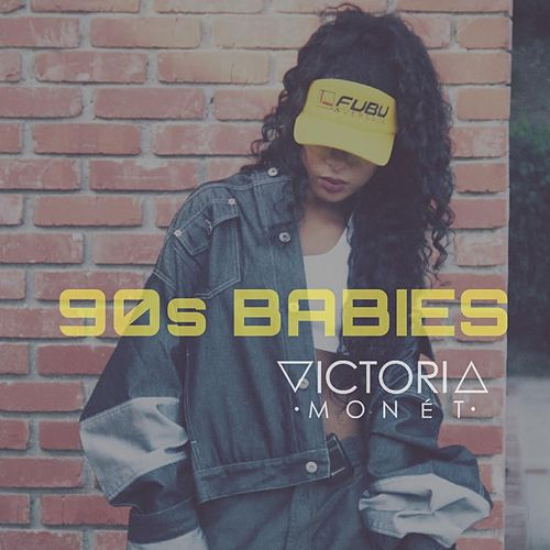 90's Babies - Single by Victoria Monet
