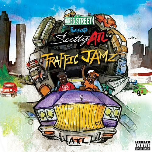 Traffic Jamz von Scotty ATL