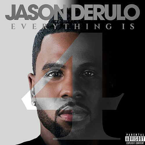 Everything Is 4 van Jason Derulo