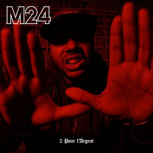 2 Pour L'argent von M24