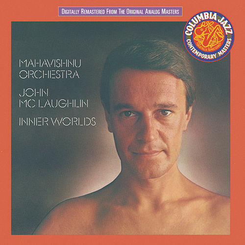Inner Worlds by The Mahavishnu Orchestra