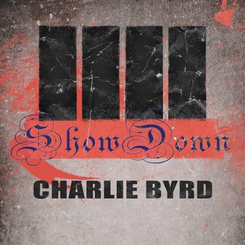 Show Down von Charlie Byrd