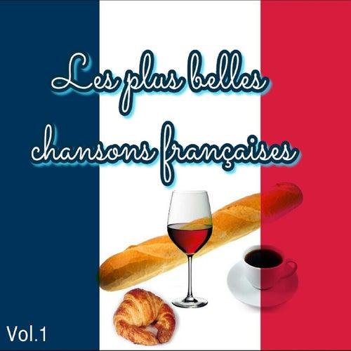 Les plus belles chansons françaises, Vol. 1 de Various Artists