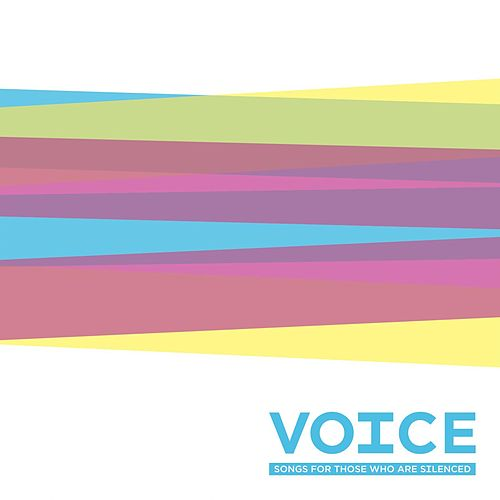 Voice: Songs for Those Who Are Silenced by Various Artists
