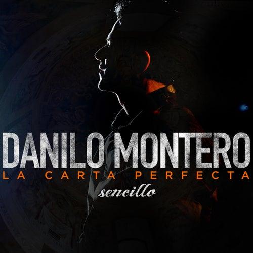 La Carta Perfecta de Danilo Montero