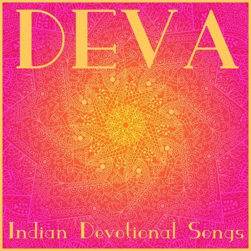 Deva: Indian Devotional Songs by Various Artists