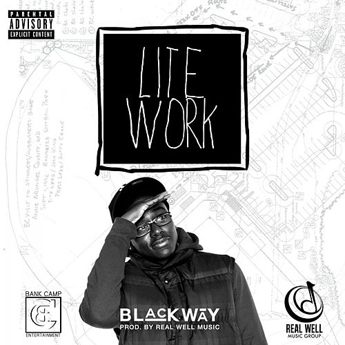 Lite Work - Single by Blackway