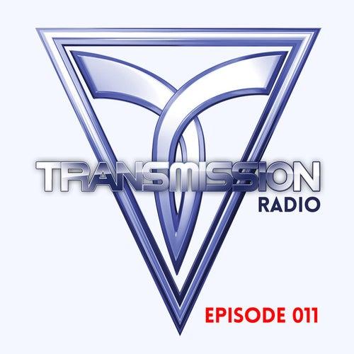 Transmission Radio Episode 011 von Various Artists