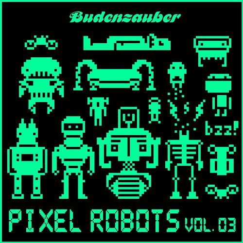 Pixel Robots, Vol. 3 by Various Artists