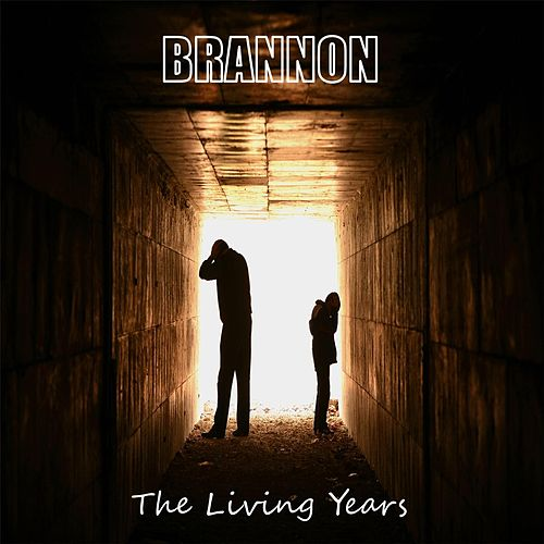 The Living Years by Brannon