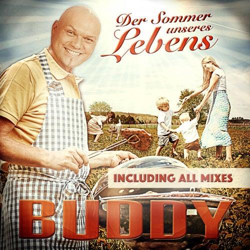 Der Sommer unseres Lebens (Including All Mixes) von Buddy