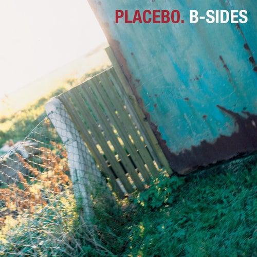 Placebo - B-Sides von Placebo