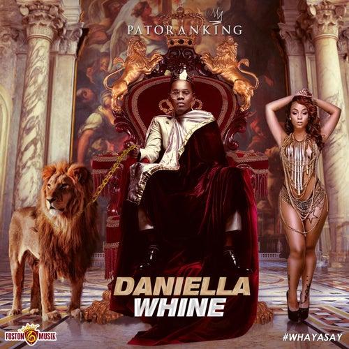 Daniella Whine - single von Patoranking