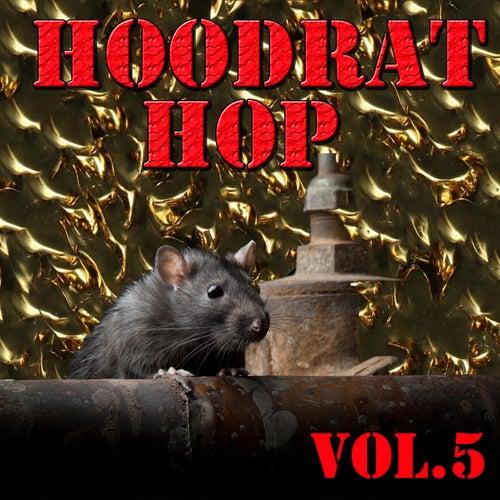 Hoodrat Hop, Vol.5 by Spider Loc