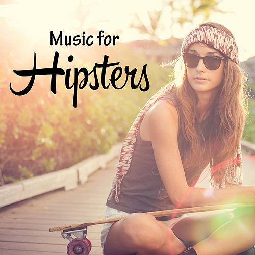 Music for Hipsters de Phoenix Moon