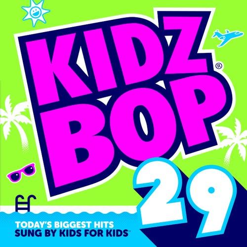 Kidz Bop 29 di KIDZ BOP Kids