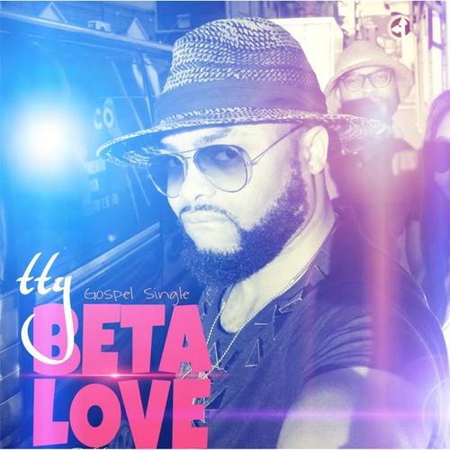 Beta Love by Tty
