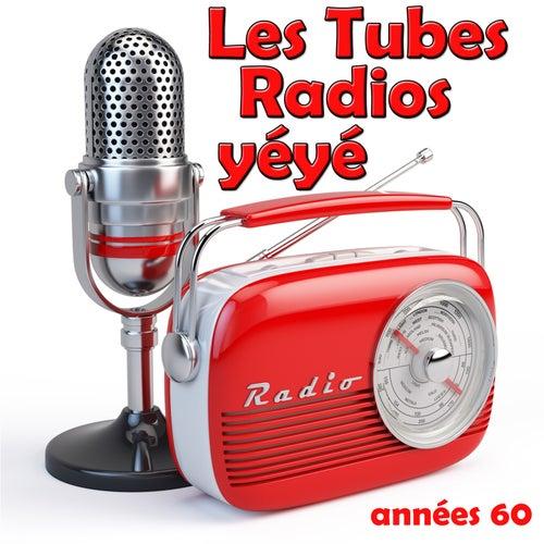 Les tubes radios yéyé (Années 60) von Various Artists
