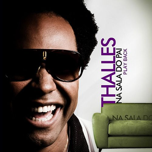 Na Sala do Pai (Playback) by Thalles Roberto