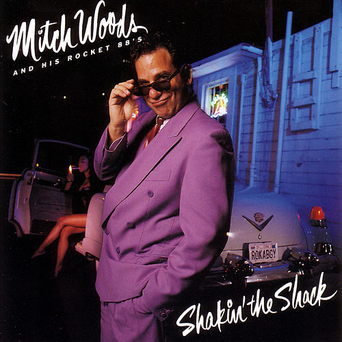 Shakin' The Shack by Mitch Woods