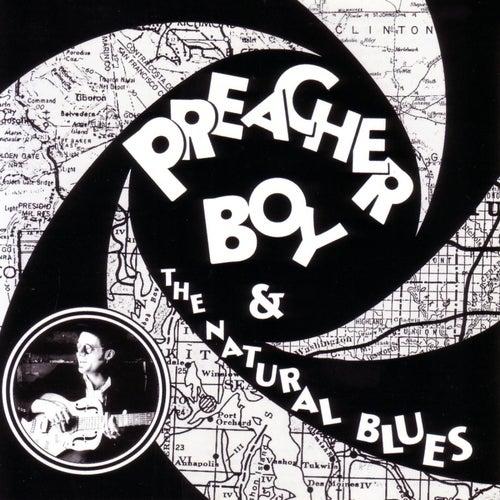 Preacher Boy & The Natural Blues by Preacher Boy