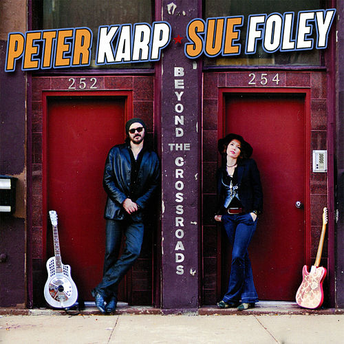 Beyond The Crossroads de Sue Foley