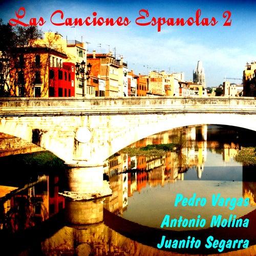 Las Canciones Espanolas, Vol. 2 by Various Artists
