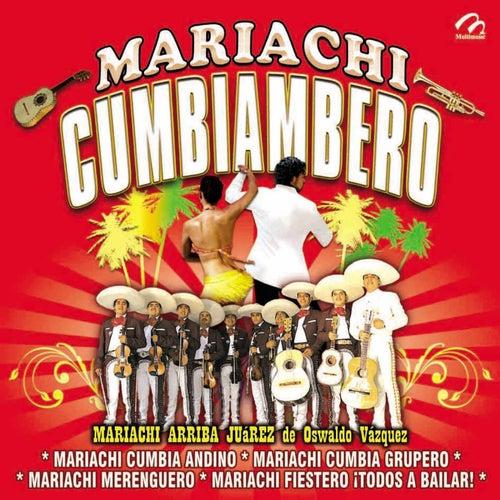 Mariachi Cumbiambero - EP de Mariachi Arriba Juárez