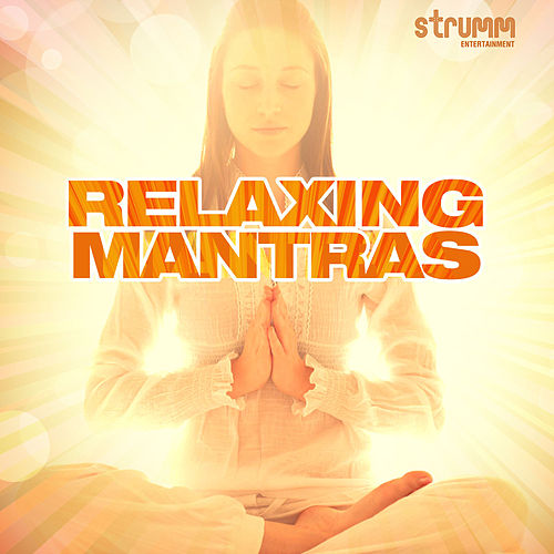 Relaxing Mantras by Various Artists