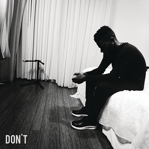 Don't by Bryson Tiller