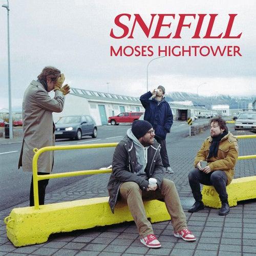 Snefill de Moses Hightower