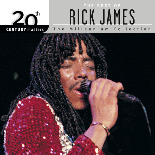 20th Century Masters: The Millennium Collection: Best Of Rick James by Rick James