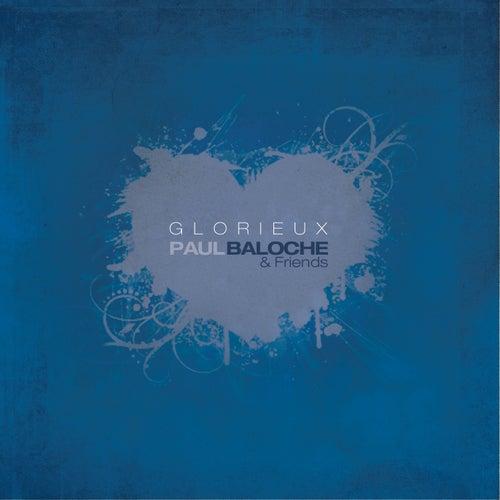 Glorieux by Paul Baloche