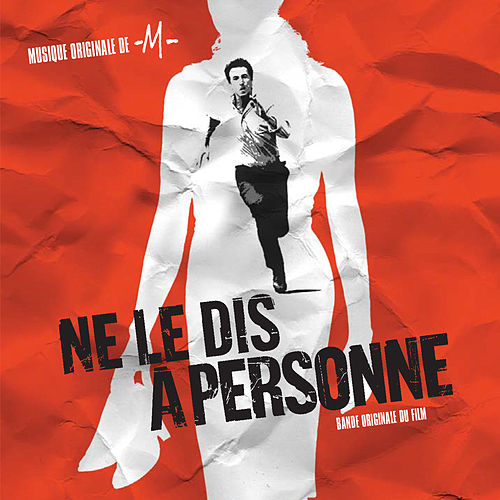 Ne le dis à personne (Bande originale du film) von Various Artists